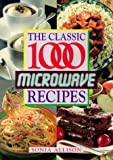 Allison, Sonia: The Classic 1000 Microwave Recipes