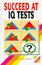 Succeed at I.Q. Tests (Foulsham Know How) by…