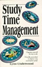 Study Time Management by Lynn Underwood