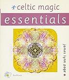 Celtic Magic (Essentials Series, 1) by James…