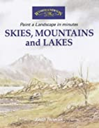 Skies, Mountains and Lakes: Paint a…