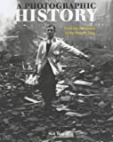 Yapp, Nick: A Photographic History: From the Victorians to the Present Day