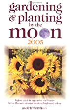 Gardening and Planting by the Moon 2014:…