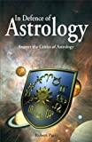 Robert Parry: In Defense of Astrology: Answer the Critics of Astrology