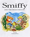 Smith, Chris: Smiffy and the Beach Rescue