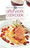 Taylor, Chrissie: Quick & Easy After Work Cookbook: Effort Free, Restaurant Quality, Eating-In