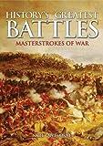 Nigel Cawthorne: History's Greatest Battles