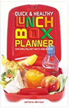 Quick & Healthy Lunchbox Planner: Great…