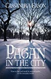 Cassandra Eason: Pagan in the City