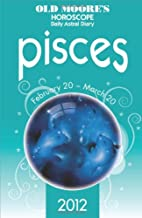 Old Moore's Horoscopes Pisces 2012 (Old…