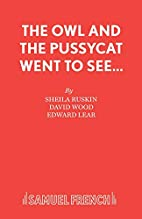 The owl and the pussycat went to see--: a…