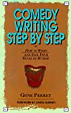 Perret, Gene: Comedy Writing Step by Step