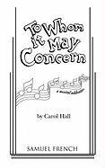 To whom it may concern: A musical…