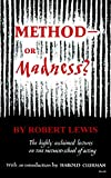Lewis, Robert: Method-Or Madness?