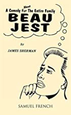 Beau Jest: A Comedy About the Entire Family…