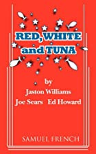 Red, White and Tuna by Jaston Williams