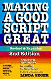 Seger, Linda: Making a Good Script Great