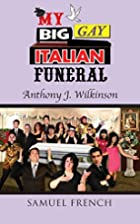 My Big Gay Italian Funeral by Anthony J.…