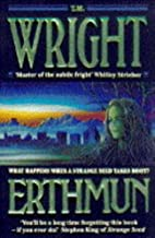Erthmun by T. M. Wright