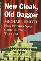 New Cloak, Old Dagger: How Britain's…