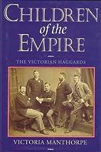 Children of the Empire: The Victorian…