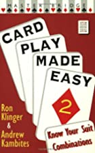 Card Play Made Easy 2: Know Your Suit…