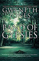 Band of Gypsys by Gwyneth Jones
