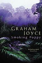 Smoking Poppy (Gollancz S.F.) by Graham…