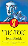 Sladek, John: Tik-Tok