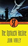 Varley, John: The Ophiuchi Hotline
