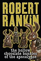 The hollow chocolate bunnies of the…