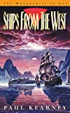 Kearney, Paul: Ships from the West (GollanczF.)