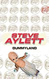Aylett, Steve: Dummyland: Book Three of the Accomplice Series