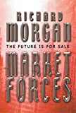 Richard Morgan: Market Forces