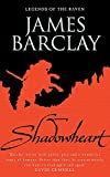 Barclay, James: Shadowheart: Legends of the Raven (GollanczF.)