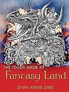 The Tough Guide to Fantasyland (GollanczF.)…