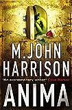 Harrison, M. John: Anima: Signs of Life - Course of the Heart (GollanczF.)