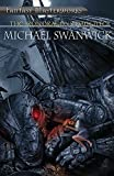 Swanwick, Michael: The Iron Dragon's Daughter (Fantasy Masterworks)