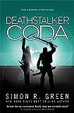 Green, Simon R.: Deathstalker Coda (GollanczF.)
