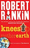 Rankin, Robert: Knees Up Mother Earth