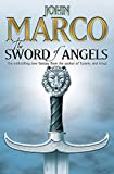 Marco, John: The Sword of Angels (Gollancz)