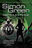 Green, Simon R.: Daemons are Forever (Secret Histories, Book 2)