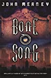 Meaney, John: Bone Song (Gollancz S.F.)