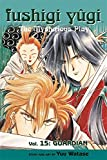 Watase, Yuu: Fushigi Yugi Volume 15: The Mysterious Play: Guardian v. 15 (Manga)