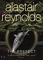 Prefect (GollanczF.) by Alastair Reynolds