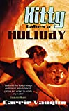 Vaughn, Carrie: Kitty Takes a Holiday (Kitty Norville 3)