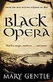Mary Gentle: Black Opera