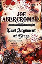 Last Argument of Kings (First Law 3) (Bk. 3)…