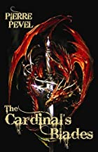 Cardinals Blades by Pierre Pevel