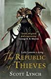 Lynch, Scott: Republic of Thieves (Gollancz)